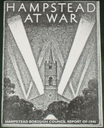 Hampstead at War - The Hampstead Borough Council Report of 1946